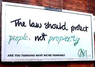 Poster:The law should protect people not property