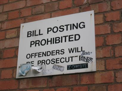 Bill Posters Prohibited (yeah, right)